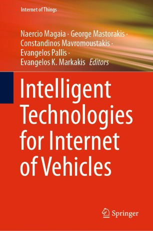 """The book """"Intelligent Technologies for Internet of Vehicles"""", edited by Naercio Magaia, is available online"""